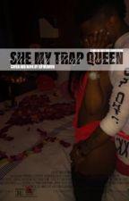 she my trap queen ; malak watson by idfwubruh