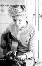 Learn To Love -A Niall Horan Love Story- by Safehaven15