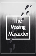 The Missing Marauder  by starboyatc
