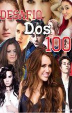 Desafio dos 100 by GabbsDivergent
