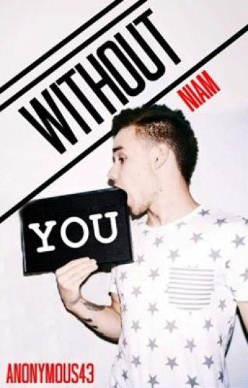 Without You - Niam Horayne