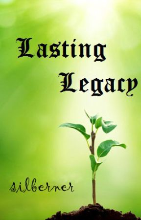 Lasting Legacy - 28  The Pug-faced Idiot - Wattpad