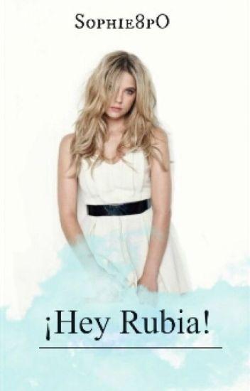 Hey, Rubia... (#1)