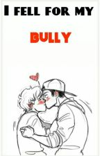 I fell for my bully!(boyxboy) by Elliottthegreat