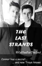 The last strands (#Tronnor) by CoffeeForTheSoul