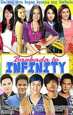 Barkada to INFINITY (JulQuen and More Loveteams!) *Editing* by SweetPinkBubbles
