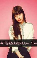 My Amazona Girl by elliesimple