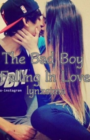 The Bad Boy Falling In Love [BOOK 5] - Wattpad