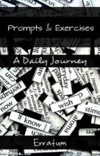 Writing Prompts & Exercises: A Daily Journey by Erratum