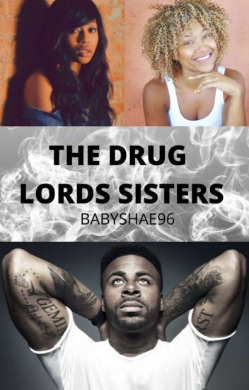 The Drug Lords Sisters