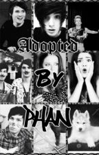 Adopted By Phan by thatboyeddie_
