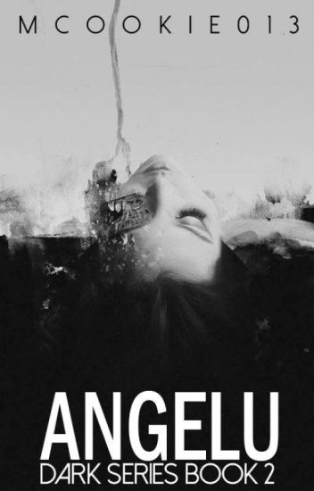 Angelu: Dark Series Book 2