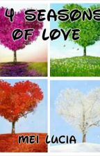 Four Seasons of Love by meiLucia