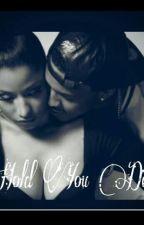 Hold You Down by jordan2fab