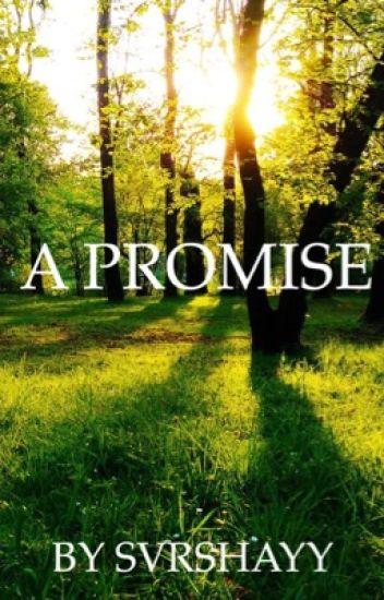 A Promise- a LOTR Fanfiction (Legolas) ❤︎ ✓