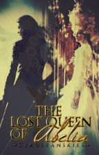 The Lost Queen of Abelia by ceruleanskies