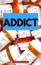 ADDICT: a poem on addiction by DaggerDarkstar6