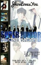 Super Junior (One Shots) by JhovLovesYou