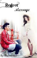 Regret Message by kkaebsounc
