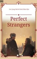 Perfect Stranger by MiracleSky01