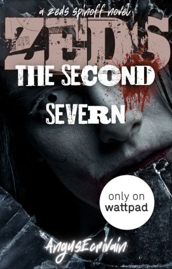 ZEDS: The Second Severn (A ZEDS Spinoff) #ZEDS