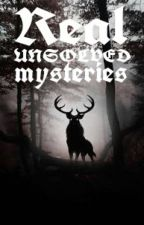 Real unsolved mysteries by Aramaan