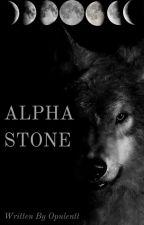 Alpha Stone by opulentt