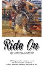 Ride on by country_cowgirlx