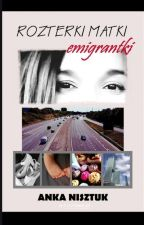 Rozterki matki emigrantki by AnkaNisztuk