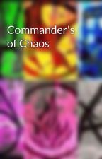 Commander's of Chaos by Dragonez