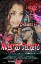 Nuestro Secreto (Skrillex y tú) by SonnyandRut