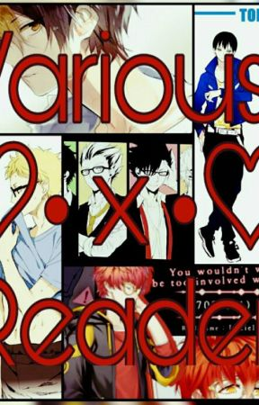 Various!Anime x Reader One-shots [NOT TAKING REQUESTS] - TFP