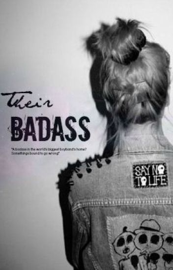 Their Badass (One Direction fan fiction)