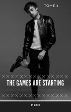 The Games Are Starting. •TOME 1• by Girlix