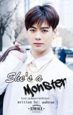 She's A Monster 그녀는 괴물 [GOT7 - Jackson] by aabraa