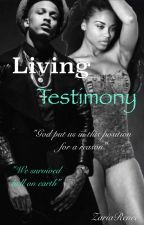 Living Testimony by ZariaRenee