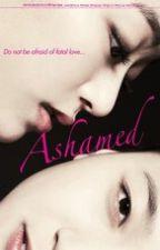 Ashamed Book 1 (SPG) GirlxGirl by GitaristangAlien