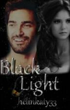 BLACK LİGHT by HelinSmsk