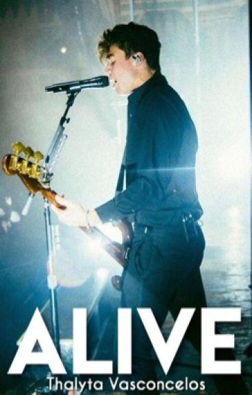 Alive ❃ Calum Hood.