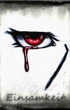 Einsamkeit. (Uchiha Itachi) by DarkNightBerry