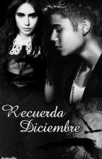2. Saga Cree en mi -Recuerda Diciembre by desirealba