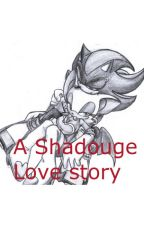 A shadouge  love story by boss0218