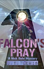 Falcon's Pray by JTLewisAuthor