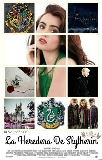 La Heredera de Slytherin - Draco y Tu