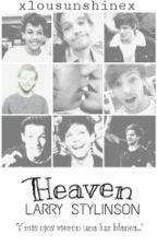 Heaven |Larry Stylinson| by xlousunshinex