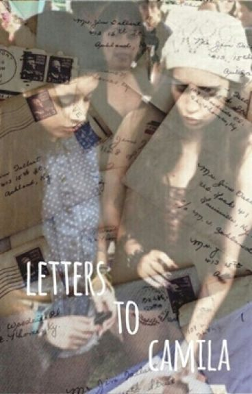 Letters To Camila