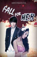 Fall For Her: Jenrelle Jimenez' Story (HIATUS)  by MsGorJAYous