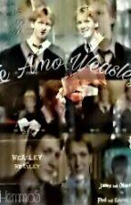 Te amo Weasley(Fred Weasley y tu) by AranzaN5