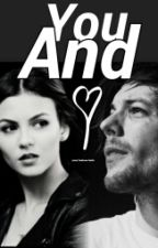 You And I (Louis Tomlinson Fanfic) by DehTomlinson