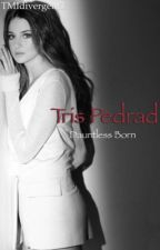 Tris Pedrad  by TMIdivergent3